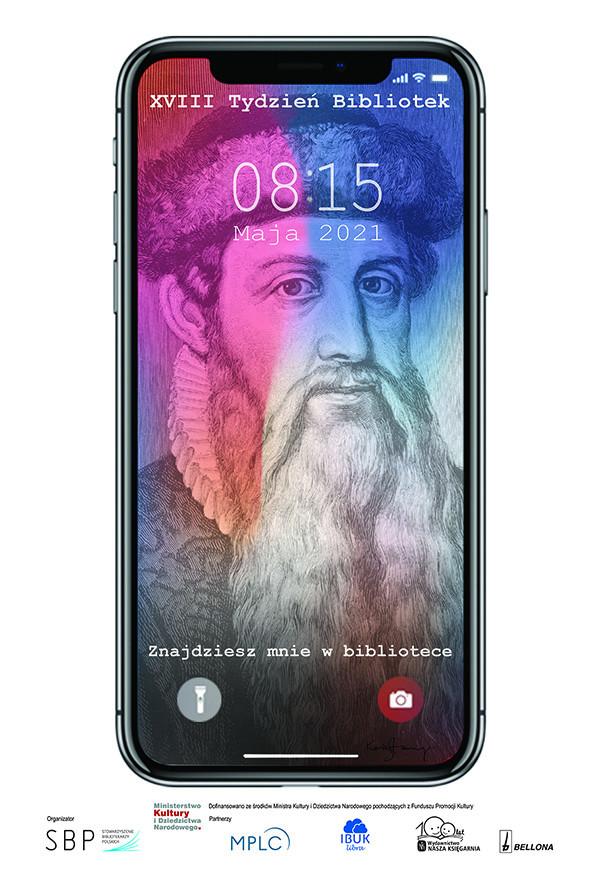 Tapeta ekranu smartfona przedstawiająca znany wizerunek Gutenberga oraz hasło: Znajdziesz mnie w bibliotece.